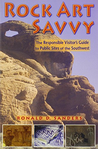 9780878425105: Rock Art Savvy: The Responsible Visitor's Guide to Public Sites of the Southwest