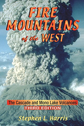9780878425112: Fire Mountains of the West: The Cascade and Mono Lake Volcanoes
