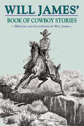9780878425181: Will James' Book of Cowboy Stories (Tumbleweed)