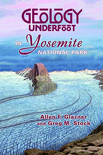9780878425686: Geology Underfoot in Yosemite National Park