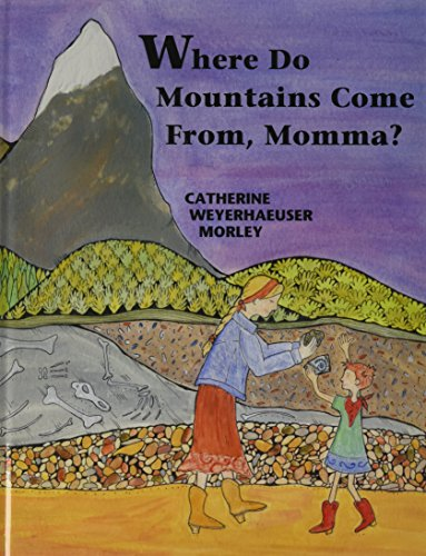9780878425822: Where Do Mountains Come From Momma