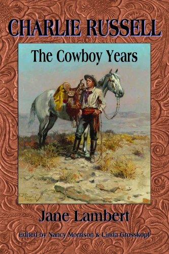 Charlie Russell The Cowboy Years: Lambert, Jane