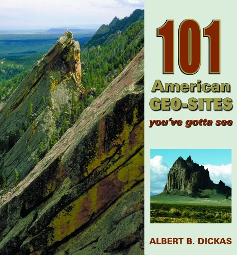 9780878425877: 101 American Geo-Sites You've Gotta See