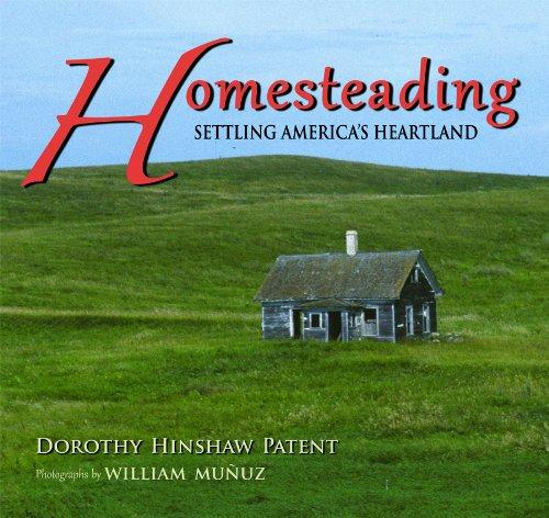 9780878426058: Homesteading: Settling America's Heartland