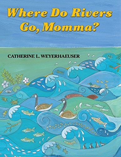 9780878426560: Where Do Rivers Go, Momma?