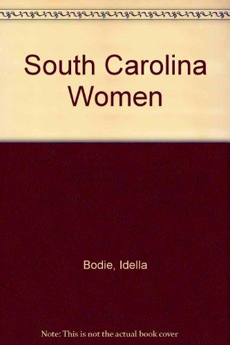 9780878440795: South Carolina Women