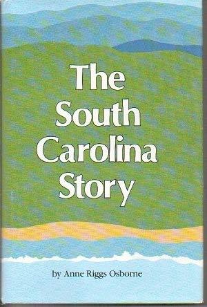 9780878440832: The South Carolina Story