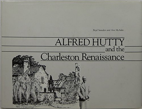 Alfred Hutty and the Charleston Renaissance: Saunders, Boyd and Ann McAden