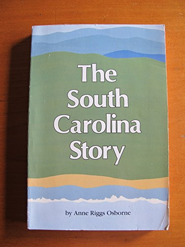 9780878441044: The South Carolina Story