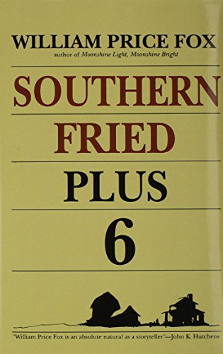 Southern Fried Plus Six (9780878441068) by William Price Fox