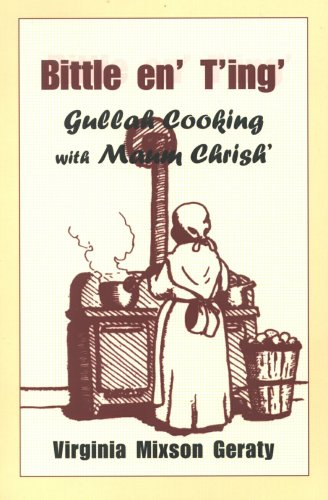9780878441075: Bittle en' T'ing': Gullah Cooking With Maum Chrish' (English and Gullah Edition)