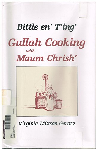 9780878441105: Bittle En Ting: Gulla Cooking (English and Gullah Edition)