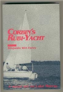 Corbin's Rubi-Yacht: Farley, Benjaman Wirt