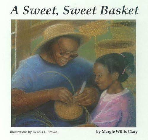 9780878441273: A Sweet, Sweet Basket