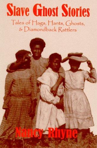 9780878441648: Slave Ghost Stories: Tales of Hags, Hants, Ghosts, & Diamondback Rattlers