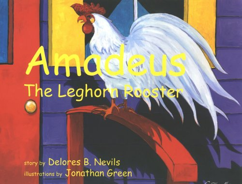 9780878441747: Amadeus: The Leghorn Rooster