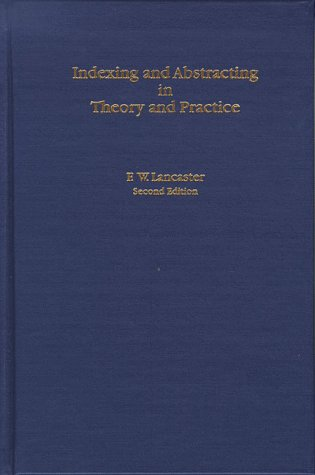 9780878451029: Indexing and Abstracting in Theory and Practice