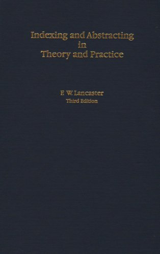9780878451227: Indexing & Abstracting in Theory & Practice