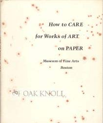 9780878460557: How to care for works of art on paper