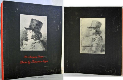 Changing Image: Prints: Francisco GoyaSayre, Eleanor A.