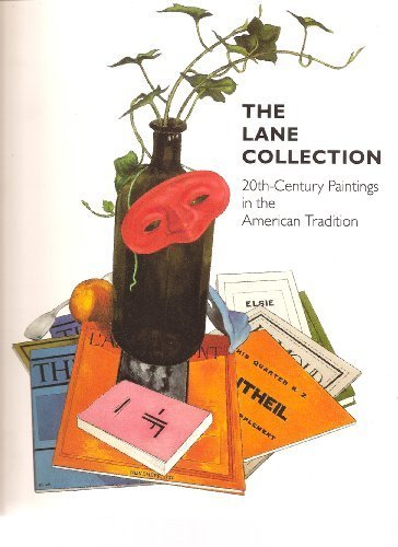 The Lane Collection: Twentieth-Century Paintings in the: Theodore E. Stebbins,