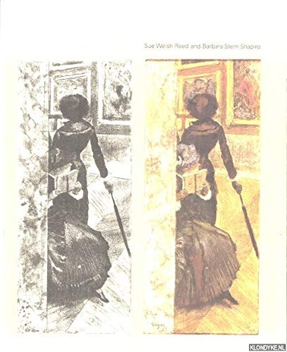 Edgar Degas: The Painter As Printmaker Sue Welsh Reed and Barbara Stern Shapiro
