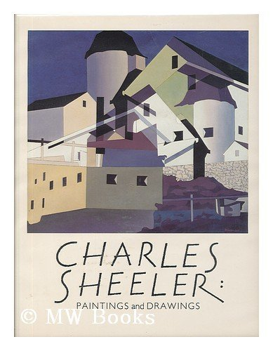 Charles Sheeler: Paintings and Drawings: Troyen, Carol and Erica E. Hirshler