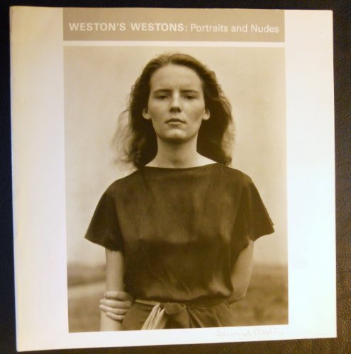 9780878463121: Weston's Westons: Portraits and Nudes