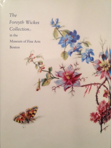 The Forsyth Wickes Collection: In the Museum: Munger, Jeffrey H.;