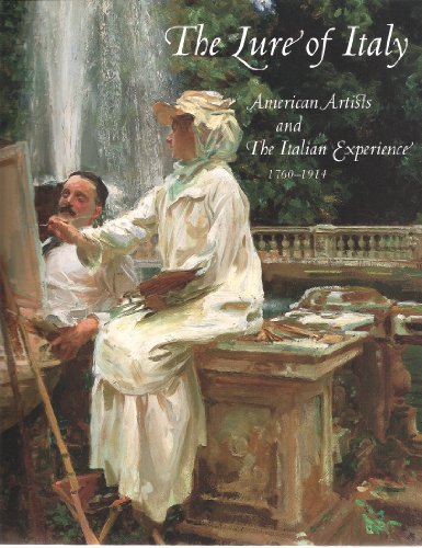 9780878463596: Lure of Italy: American artists and the Italian experience, 1760-1914