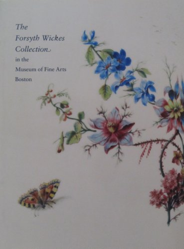 The Forsyth Wickes Collection in The Museum: Munger, Jeffrey H.;