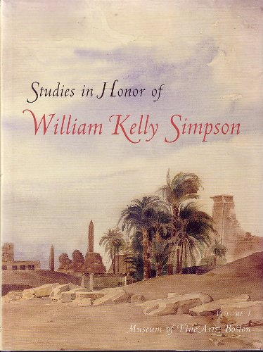 9780878463909: Studies in Honor of William Kelly Simpson