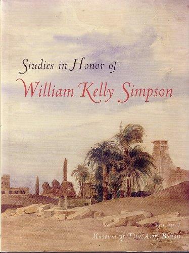 9780878463909: Studies in Honor of William Kelly Simpson