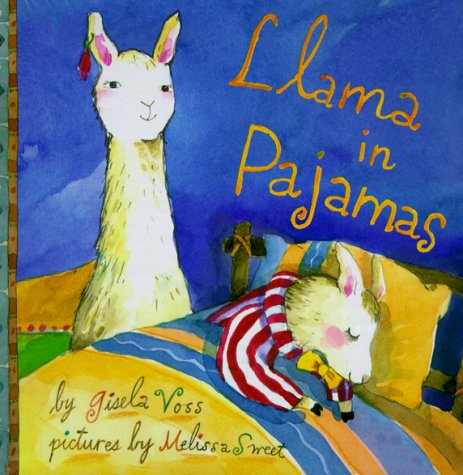 Llama in Pajamas (0878464085) by Voss, Gisela; Sweet, Melissa