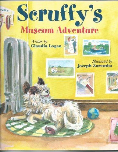 Scruffy's museum adventure: Claudia Logan