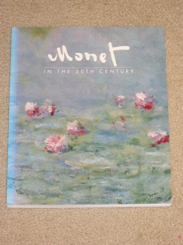 9780878464654: Title: Monet in the 20th Century