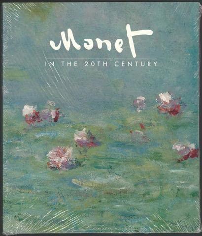 Monet in the 20th Century: Monet, Claude