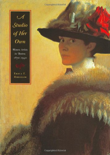 9780878464821: A Studio of Her Own: Women Artists in Boston 1870-1940