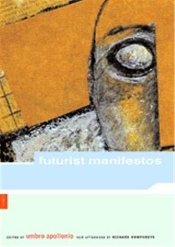 9780878466276: Futurist Manifestos
