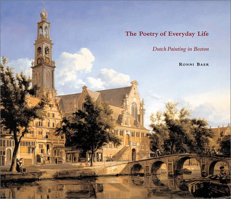9780878466313: Poetry of Everyday Life, The: Dutch Painting in Boston