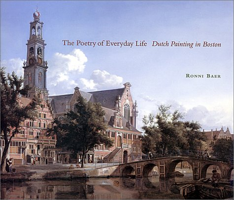 9780878466450: The Poetry Of Everyday Life. Dutch Painting in Boston