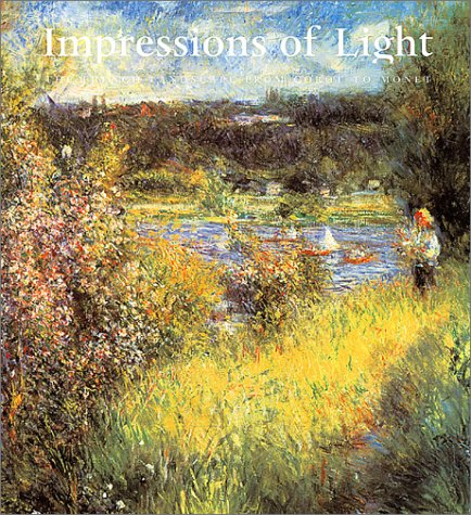 9780878466467: Impressions Of Light: The French Landscape From Corot To Monet