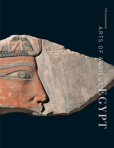 9780878466610: Arts Of Ancient Egypt (MFA Highlights)