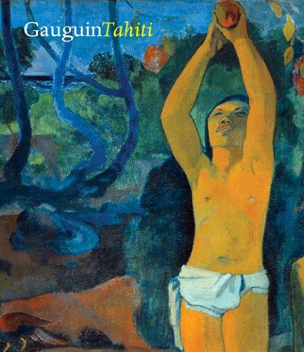 Gauguin Tahiti: Elizabeth C. Childs,