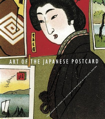 Art of the Japanese Postcard The Leonard A. Lauder Collection