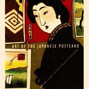 9780878466702: Art of the Japanese Postcard