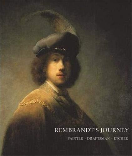 9780878466771: Rembrandt's Journey: Painter, Draftsman, Etcher