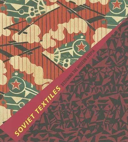 9780878467037: Soviet Textiles: Designing the Modern Utopia