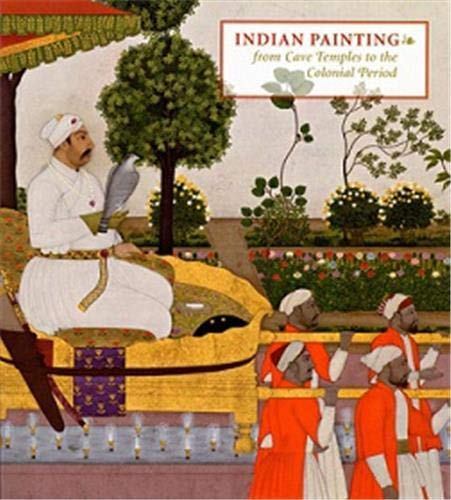 9780878467044: Indian Painting: From Cave Temples to the Colonial Period