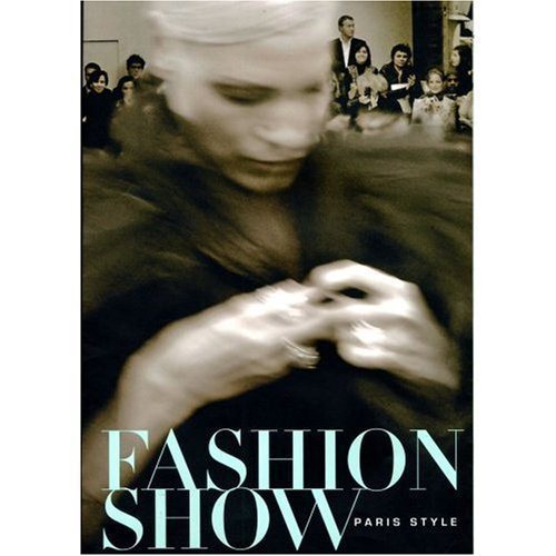 9780878467082: Fashion Show : Paris Style by Parmal, Pamela; Grumback, Didier (2006) Paperback